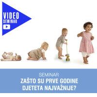 Seminar_zasto_su_prve_godine_djeteta_najvaznije_video