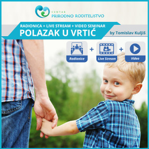 polazak_u_vrtic_liveseminar