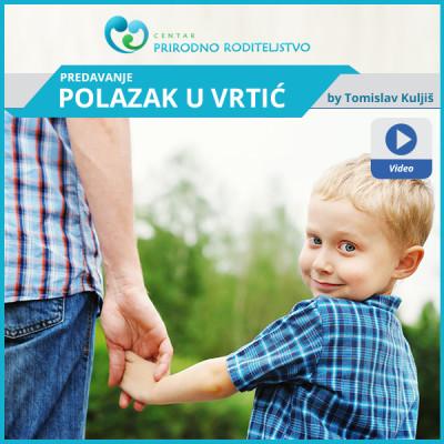 polazak_u_vrtic_radionica